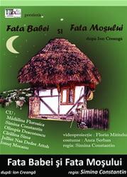 ",,Fata Babei si Fata Mosului"" la Cinema ""Geo Saizescu"""