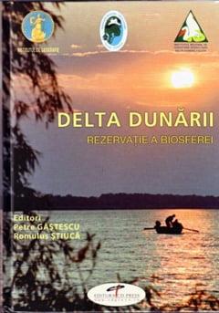 """""""Delta Dunarii - Rezervatie a Biosferei"""", lansata la Targul de carte Gaudeamus"""