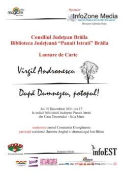 """""""Dupa Dumnezeu, potopul!"""", de Virgil Andronescu, se lanseaza la Biblioteca Judeteana"""