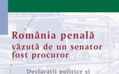 """""""Romania penala"""", din perspectiva senatorului Valer Marian"""
