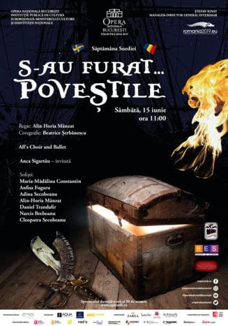 """""""S-au furat povestile"""", spectacol pentru copii pe scena Opera Nationala Bucuresti"""