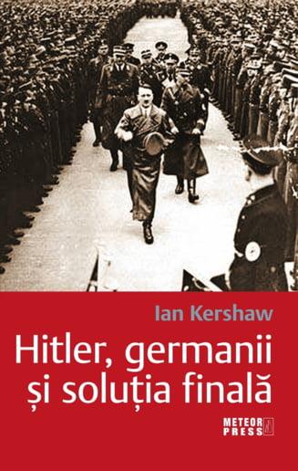 Ce mai citim? - Hitler, germanii si solutia finala