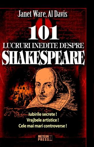 Ce mai citim? 101 Lucruri inedite despre Shakespeare