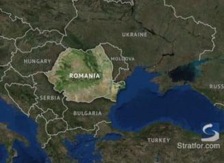 Stratfor: Provocarea geografica a Romaniei - sa ramana unita si sa limiteze influenta strainilor