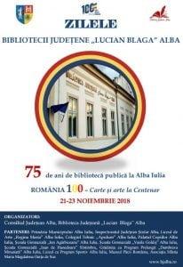 """21-23 noiembrie: Zilele Bibliotecii Judetene """"Lucian Blaga"""" Alba, sub genericul """"Romania 100 - Carte si Arte la Centenar"""". Programul celor trei zile de manifestari"""