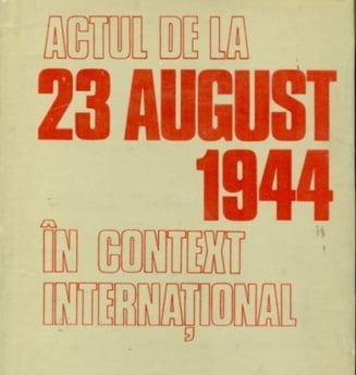 23 August 1944 in paginile presei mondiale contemporane (I) - Documentar
