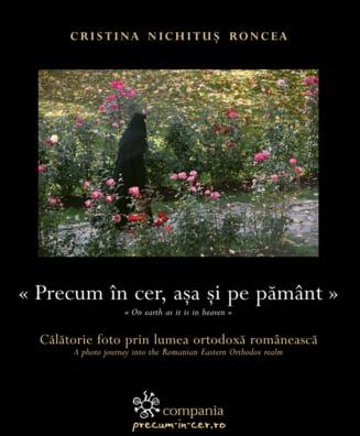 Albumul de fotografie Precum in cer, asa si pe pamant: Calatorie foto prin lumea ortodoxa romaneasca