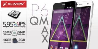 Brasovenii de la Allview au lansat smartphone-ul P6 Qmax - Comparatie cu rivalii de la LG si Samsung