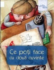 Cartea de la pagina 8: CE POTI FACE CU DOUA CUVINTE, vol. coordonat de LIVIU PAPADIMA, Editura Arthur, 2012