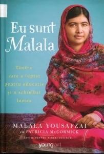 Cartea de la pagina 8: EU SUNT MALALA, MALALA YOUSAFZAI Si PATRICIA McCORNIC, Editura Youngart, Bucuresti, 2015