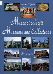 Cartea de la pagina 8: MUZEE SI COLECTII ROMANIA, IOAN OPRIS, Alcor Edimpex SRL, Bucuresti, 2015