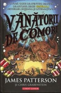 Cartea de la pagina 8: VANATORII DE COMORI, JAMES PATTERSON Si CHRIS GRABENSTEIN, Editura Corint Junior, Bucuresti, 2014