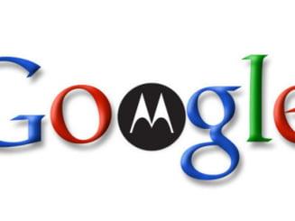 Ce urmareste Google prin achizitia Motorola