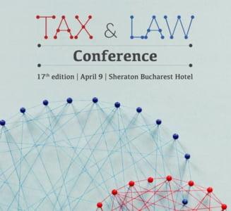 Cea de-a 17-a editie a Conferintei Tax & Law are loc pe 9 aprilie