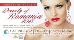 Cele mai frumoase fete din tara si-au dat intalnire la Timisoara, sa castige titlul Beauty of Romania 2013