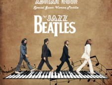 Concert Beatles''N''Jazz cu Adrian Nour