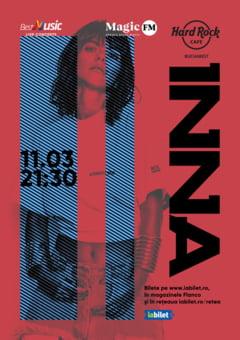 Concert INNA - special exclusive show la Hard Rock Cafe pe 11 martie