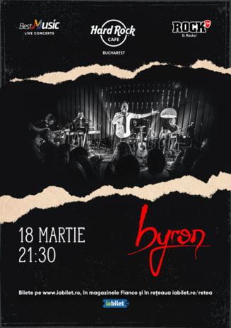 Concert byron la Hard Rock Cafe pe 18 martie