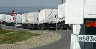 Convoiul umanitar rusesc a intrat in Ucraina fara aprobare: Amanarile sunt intolerabile