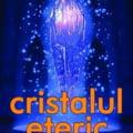 Cristalul eteric - Al treilea tunel - o carte...altfel