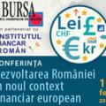 Despre dezvoltarea Romaniei in noul context financiar european