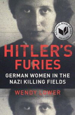 Dezvaluiri socante: Genocidul nazist savarsit de femeile din trupele lui Hitler