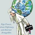 Cum se amestecă Papa Francisc în politica Statelor Unite