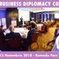 Diplomati si lideri de business din tara si strainatate se reunesc la Conferinta Internationala de Business Diplomacy