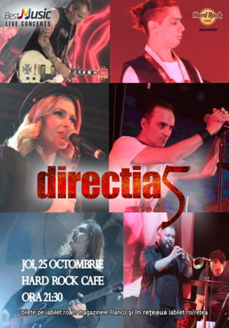 Directia 5 canta live pe 25 octombrie in Hard Rock Cafe