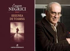 "Eugen Negrici in ""Sesiunea de toamna"""