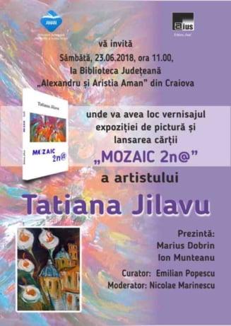 Expozitie de pictura si lansare de carte sub semnatura Tatianei Jilavu