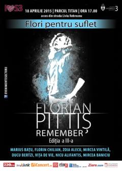 Flori pentru suflet - Remember Florian Pittis