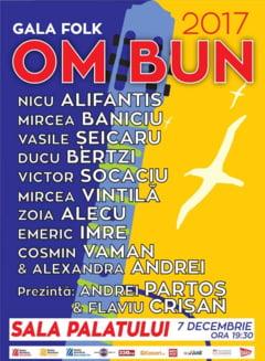 """Gala Folk """"Om Bun"""" are loc joi la Sala Palatului"""