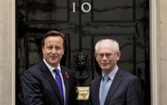 Herman Van Rompuy: Cameron ar putea duce la destramarea Uniunii Europene