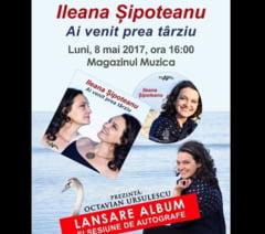 Ileana Sipoteanu isi lanseaza cel mai nou album