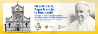 Inscrieri online pentru vizita papei Francisc la Bucuresti
