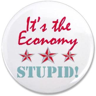 It's the economy, stupid! (Opinii)
