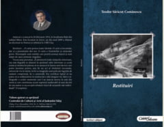 "La Editura ""Caiete Silvane"" a aparut volumul ""Restituiri"""