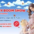Lansări în premieră şi experienţe unice la Baby Boom Show, cel mai mare târg pentru copii şi viitoare mămici! Intrarea şi parcarea sunt gratuite!