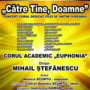 "Miercuri, Concert coral, la Filarmonica ""Ion Dumitrescu"""