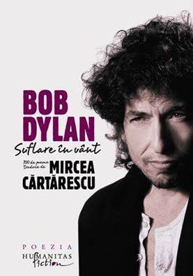 Mircea Cartarescu s-a razgandit: E minunat ca a castigat Bob Dylan Nobelul pentru Literatura!