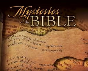 Mistere ale Bibliei care nu vor fi descifrate niciodata? (Video)