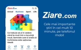 Nou pe Ziare.com: Cele mai importante stiri in cel mult 10 minute, pe telefonul mobil