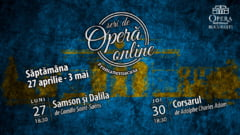 Opera Nationala Bucuresti difuzeaza online spectacolul Samson si Dalila, precum si baletul Corsarul