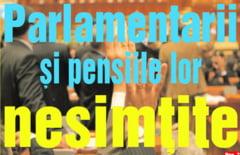 Parlamentarii si pensiile lor nesimtite