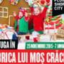 Ploiesti Shopping City deschide sezonul sarbatorilor de iarna: - Fabrica lui Mos Craciun si Targul Traditional, magie pentru cei mici si cei mari -