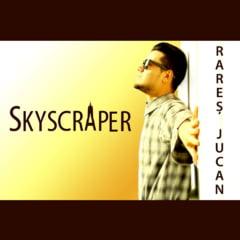 Rares Jucan a lansat cover single-ul Skyscraper