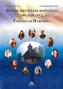 Repere identitare romanesti din judetele Covasna si Harghita (I)