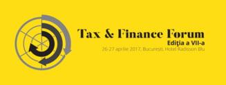 Specialistii din domeniul consultantei fiscale se reunesc la evenimentul Tax & Finance Forum de la Bucuresti