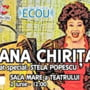"""Spectacolul """"Coana Chirita"""" al Operei Comice pentru Copii - cu actrita Stela Popescu in rolul principal, la Sfantu Gheorghe"""